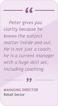 Peter gives you clarity because he knows the subject matter inside and out. He is not just a coach; he is a current manager with a huge skill set, including coaching.